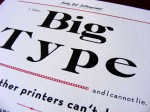 Big Type printed