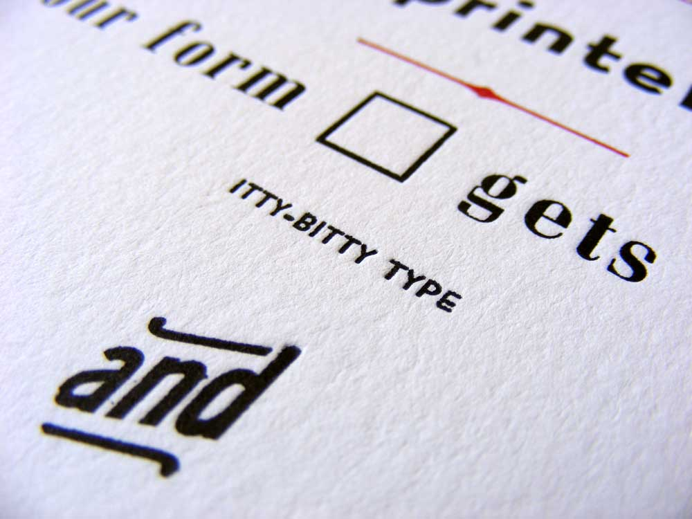 Itty-bitty type printed
